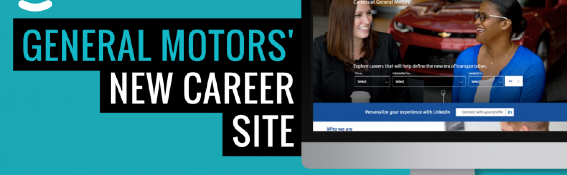 Check Out General Motors 39 New Career Site Powered By